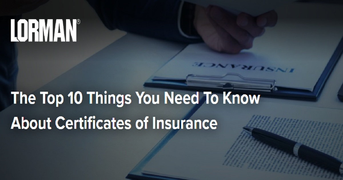 The Top 10 Things You Need To Know About Certificates of Insurance