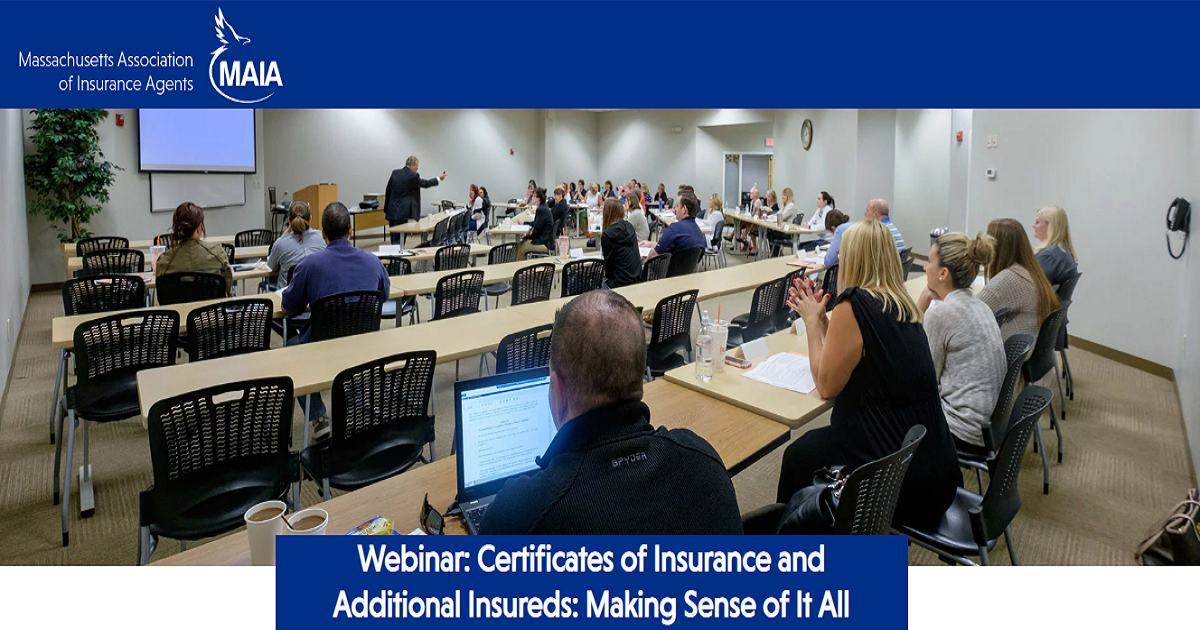 Certificates of Insurance and Additional Insureds: Making Sense of It All