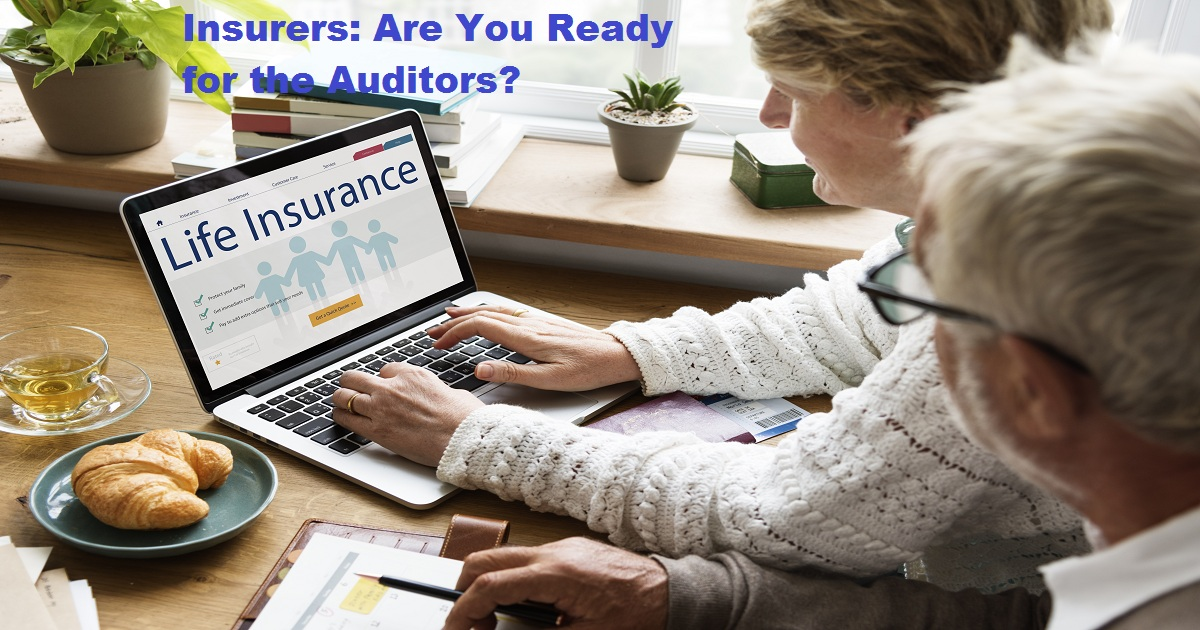 Insurers: Are You Ready for the Auditors?