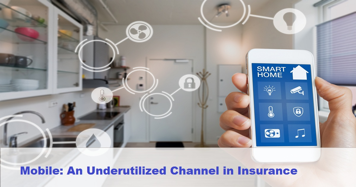 Mobile: An Underutilized Channel in Insurance