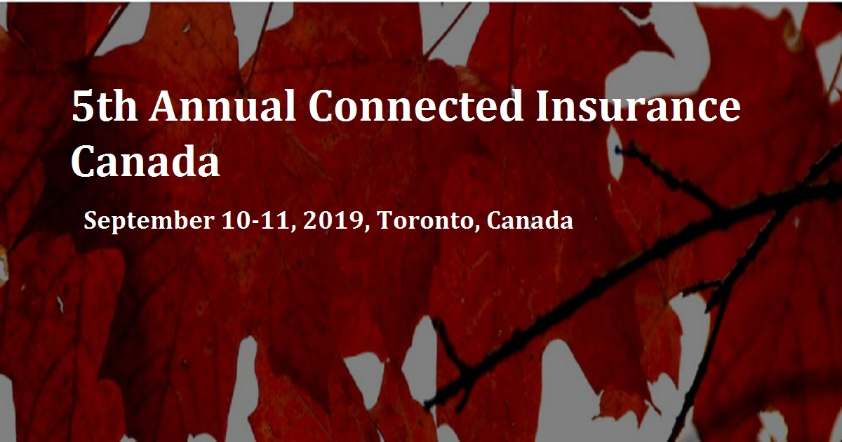 5th AnnualConnected Insurance Canada
