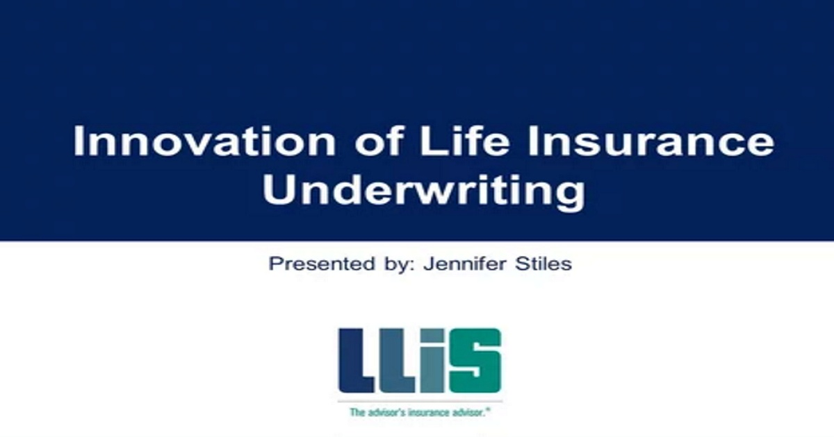 Innovation of Life Insurance Underwriting