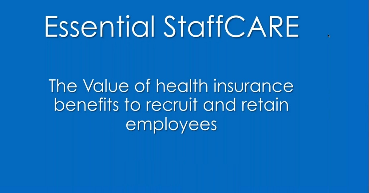 The Value of Health Insurance Benefits to Recruit and Retain Employees