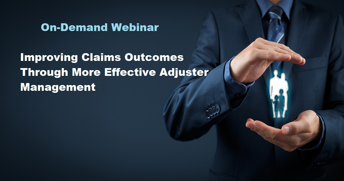 Improving Claims Outcomes Through More Effective Adjuster Management
