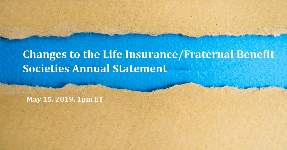 Changes to the Life Insurance/Fraternal