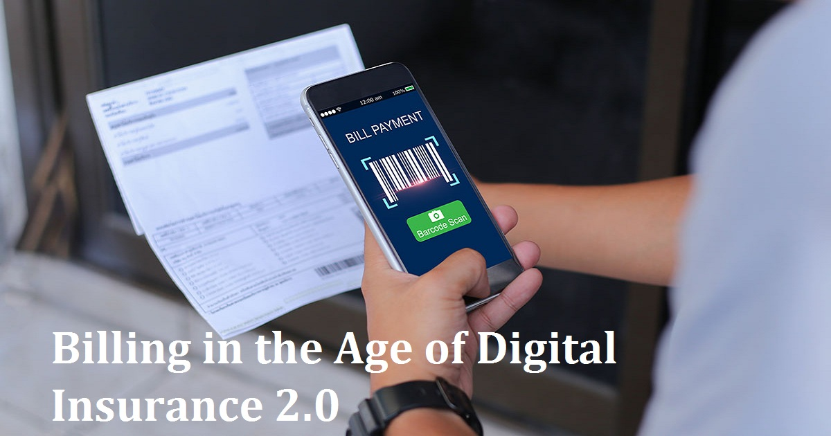Billing in the Age of Digital Insurance 2.0