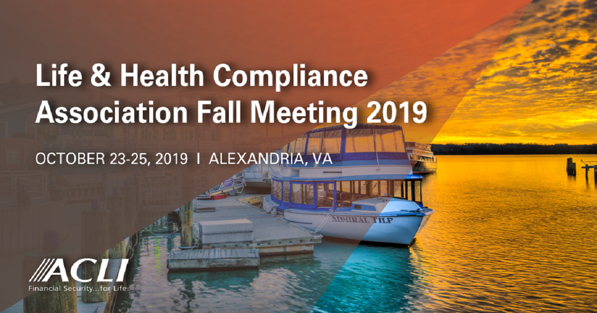 Life & Health Compliance Association Fall Meeting