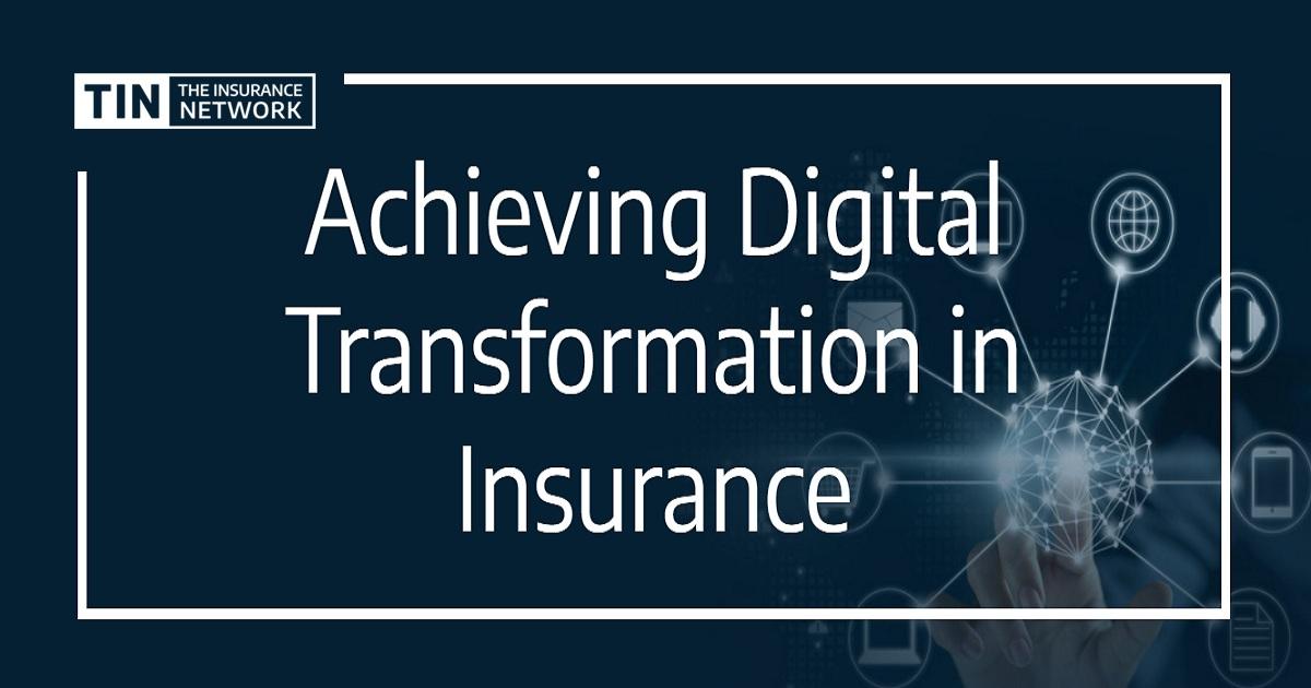Achieving Digital Transformation in Insurance