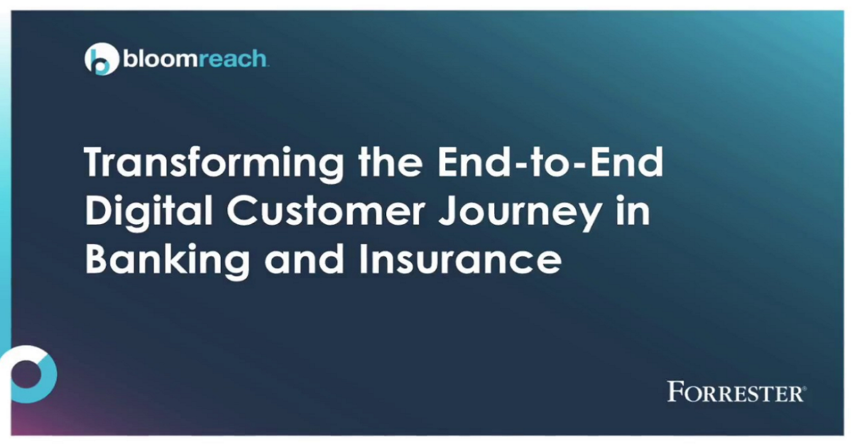 Transforming the End-to-End Digital Customer Journey in Banking and Insurance