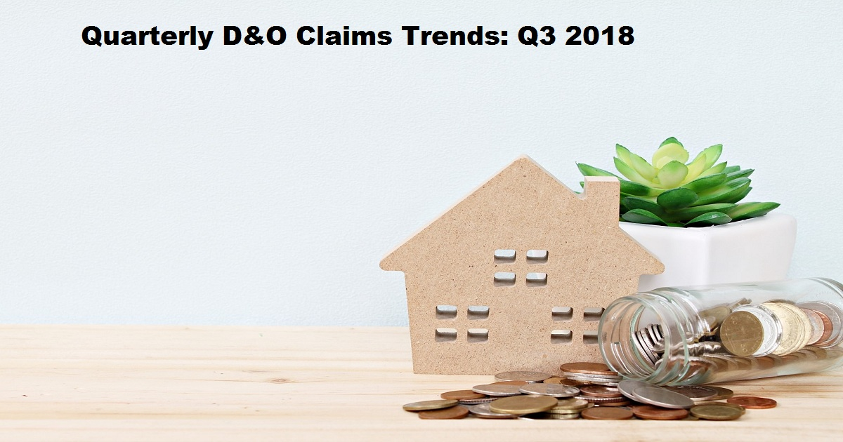 Quarterly D&O Claims Trends: Q3 2018
