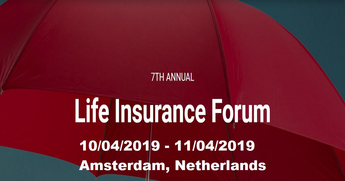 7TH ANNUAL Life Insurance Forum