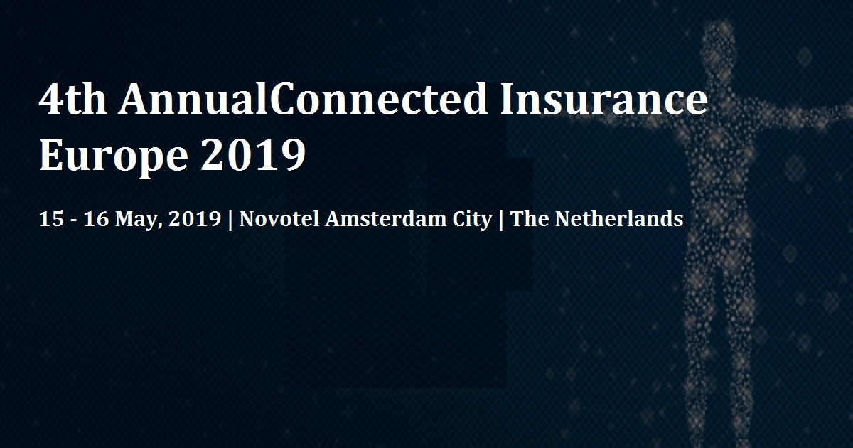 4th AnnualConnected Insurance Europe 2019