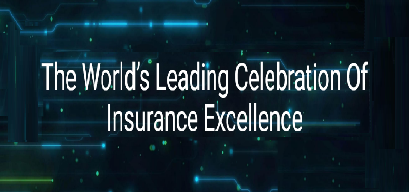 The World's Leading Celebration Of Insurance Excellence