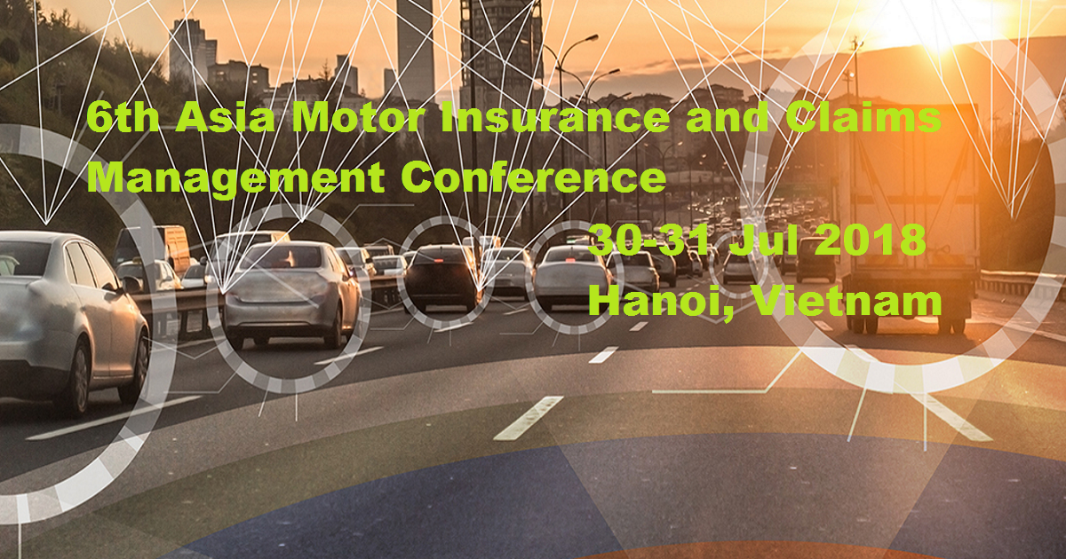6th Asia Motor Insurance and Claims Management Conference