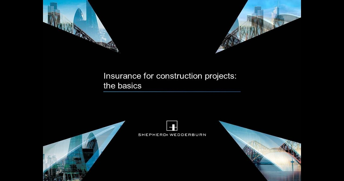 Insurance for construction projects - the basics