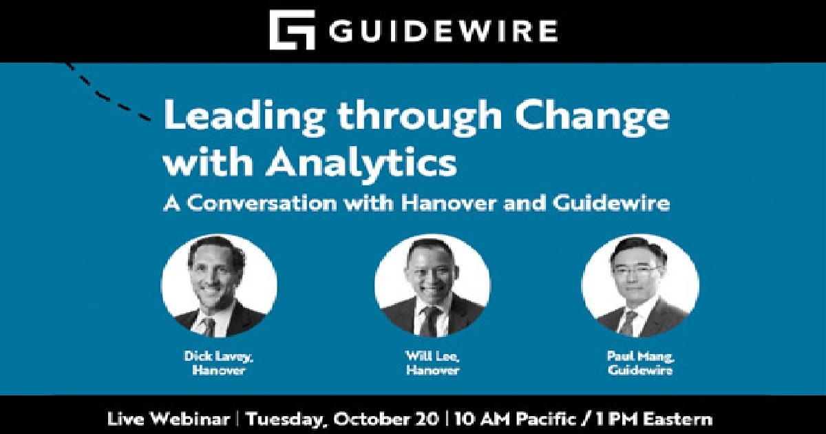 Leading through Change with Analytics: A Conversation with Hanover and Guidewire