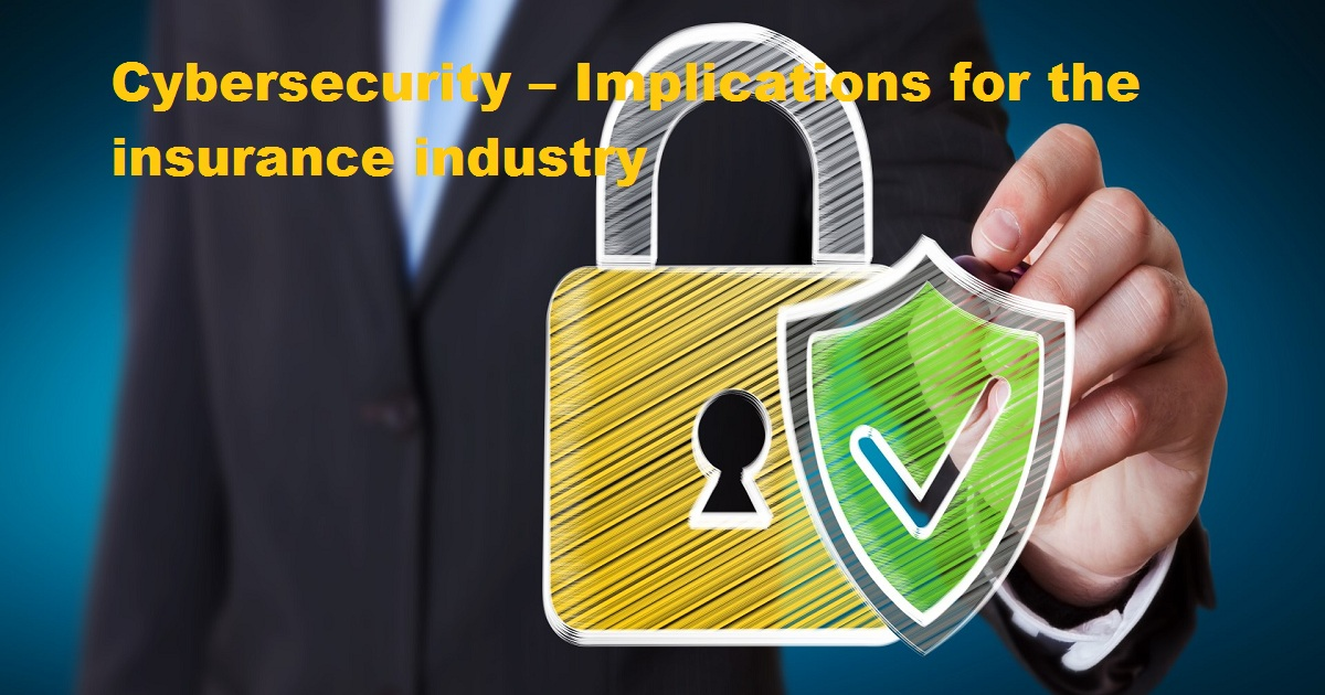 Cybersecurity-Implications for the insurance industry