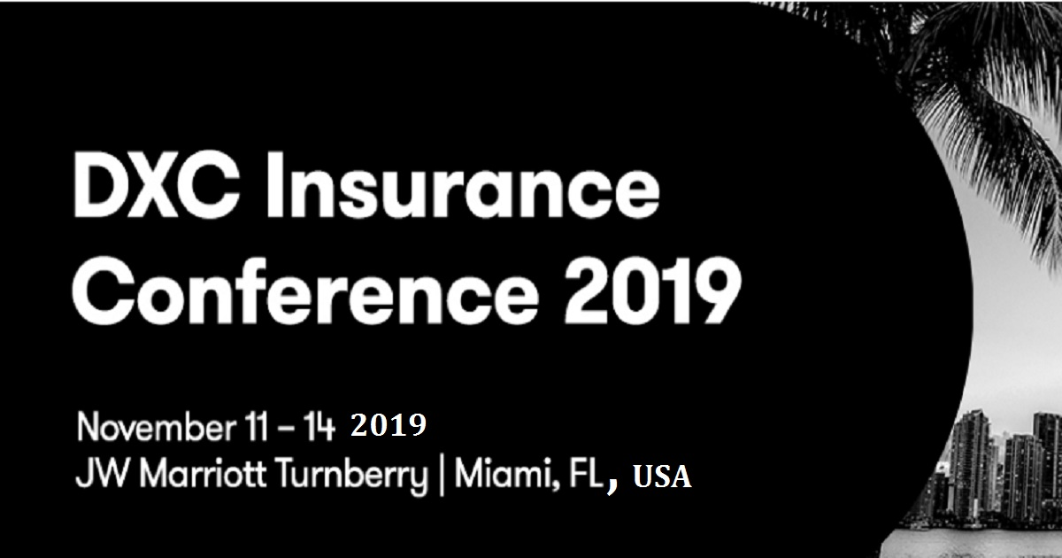 DXC Insurance Conference 2019