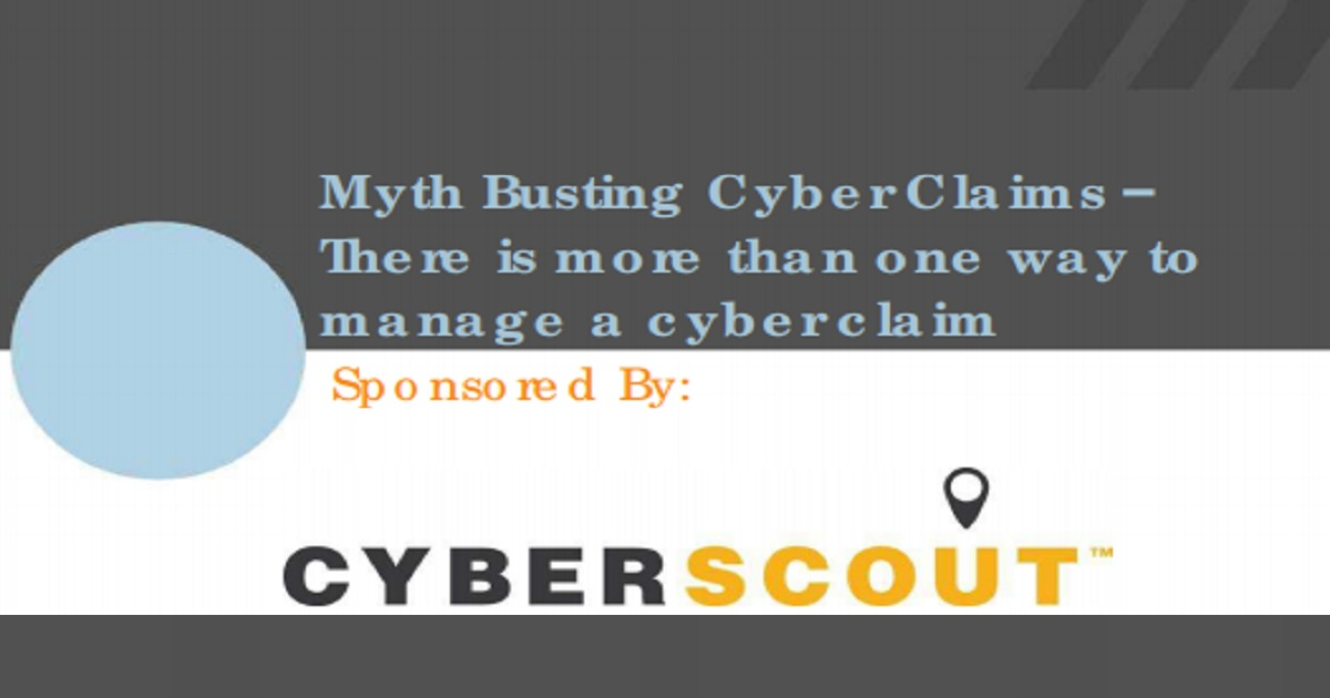 Myth Busting Cyber Claims – There is more than one way to manage a cyber claim