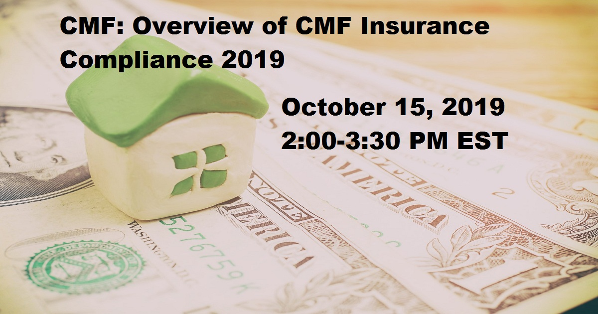 Overview of CMF Insurance Compliance 2019