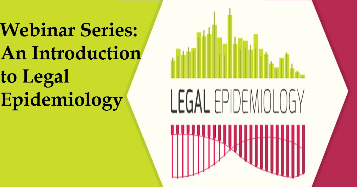Webinar Series: An Introduction to Legal Epidemiology