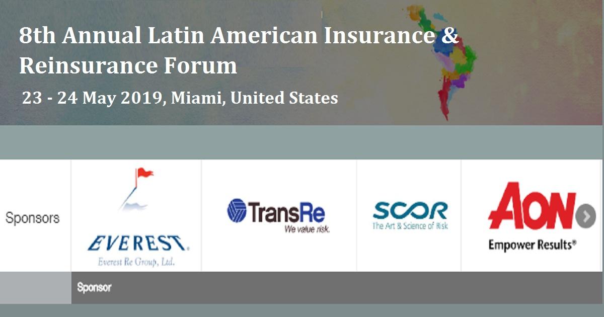 8th Annual Latin American Insurance & Reinsurance Forum