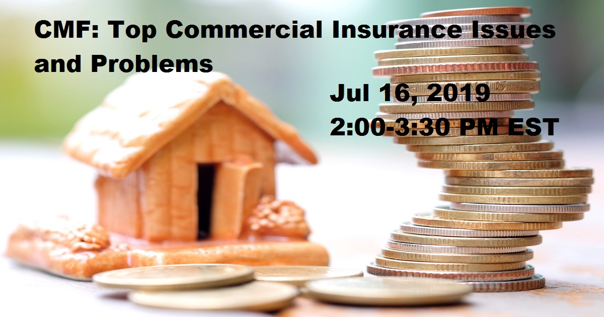 CMF: Top Commercial Insurance Issues and Problems