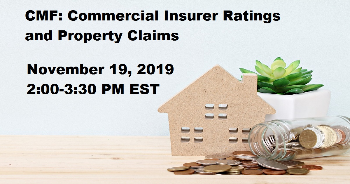 CMF: Commercial Insurer Ratings and Property Claims