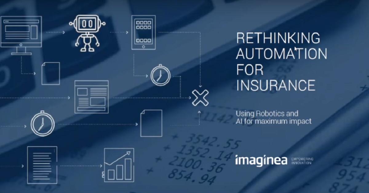 Rethinking Automation for Insurance: Imaginea Technologies