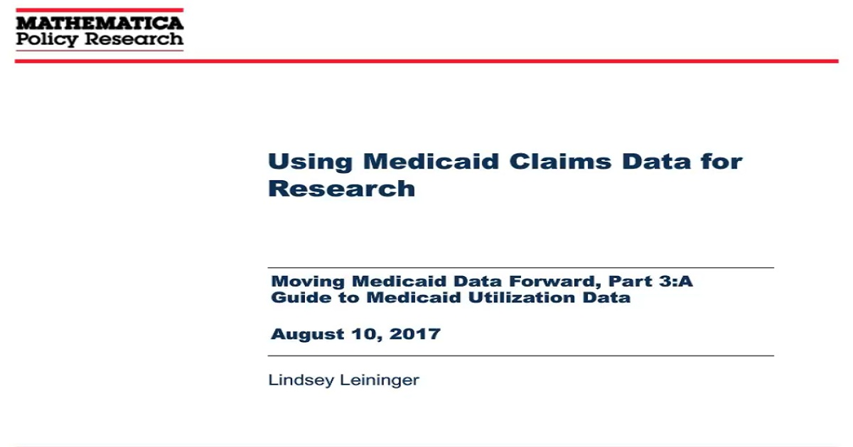 Moving Medicaid Data Forward, Part 3: A Guide to Medicaid Utilization Data