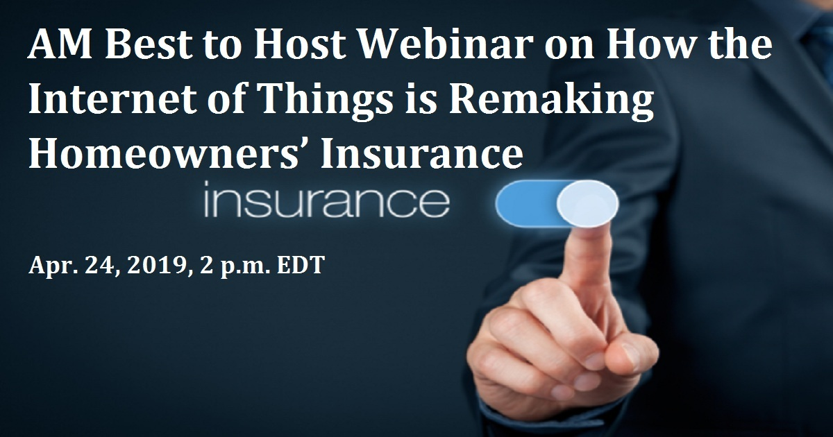AM Best to Host Webinar on How the Internet of Things is Remaking Homeowners' Insurance