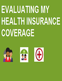 EVALUATING MY HEALTH INSURANCE COVERAGE