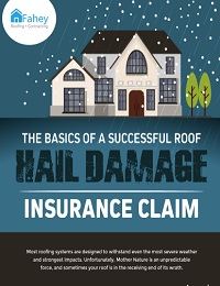 THE BASICS OF A SUCCESSFUL ROOF HAIL DAMAGE INSURANCE CLAIM