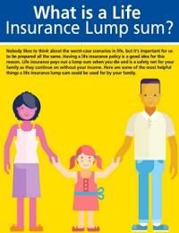 WHAT IS A LIFE INSURANCE LUMP SUM?