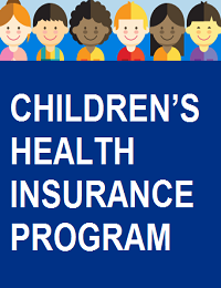CHILDRENS HEALTH INSURANCE PROGRAM