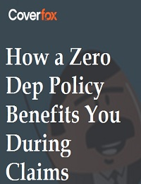 HOW A ZERO DEP POLICY BENEFITS YOU DURING CLAIMS
